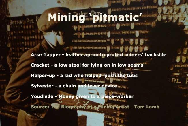 Miners' pitmatic language
